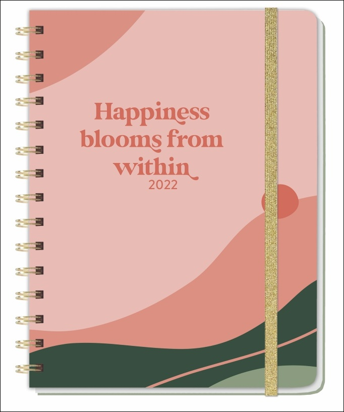Happiness blooms from within Spiral-Kalenderbuch A5 2022